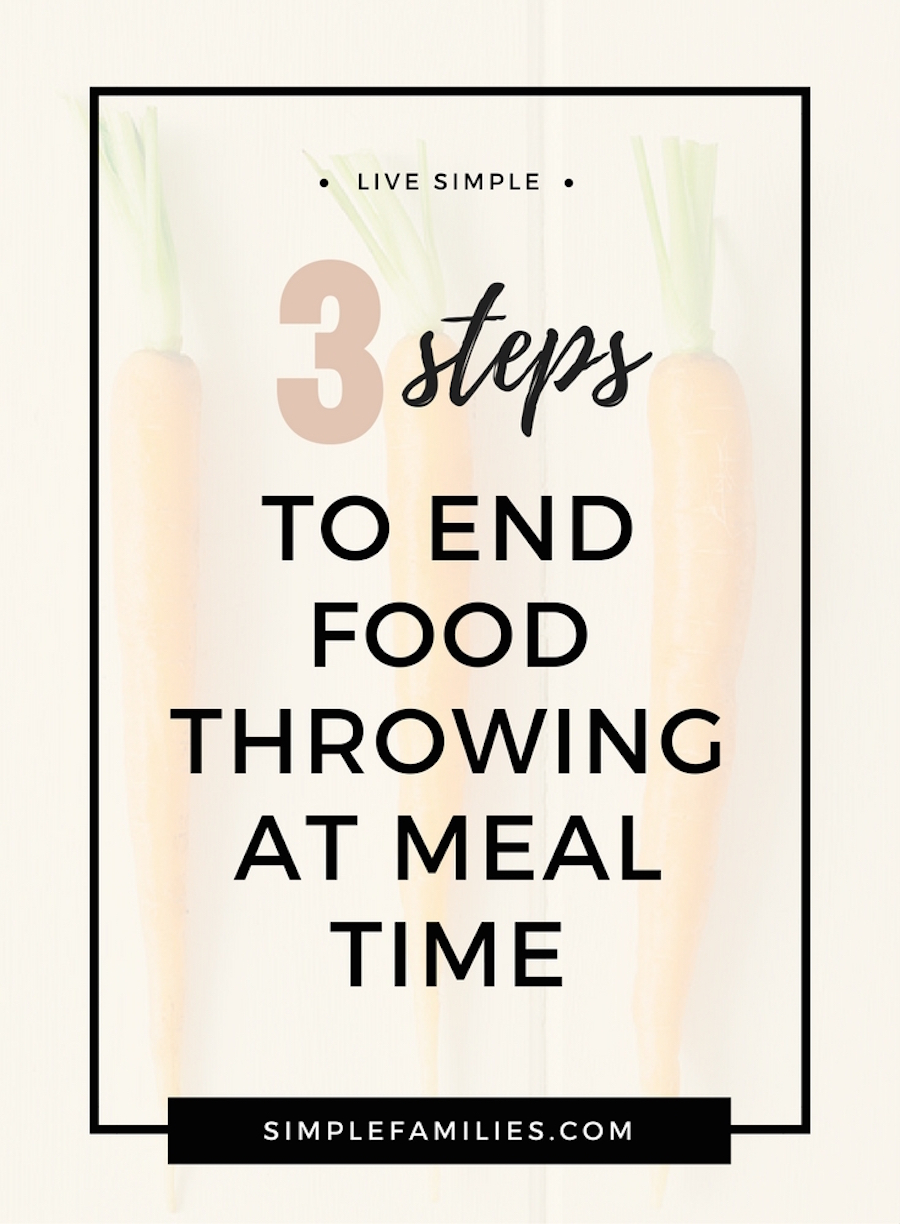How to end food throwing at meal time