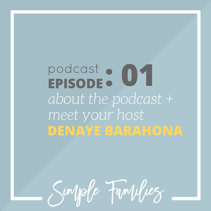 About the Simple Families Podcast