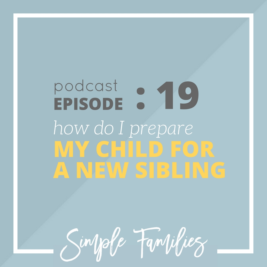 How do I prepare my child for a new sibling?