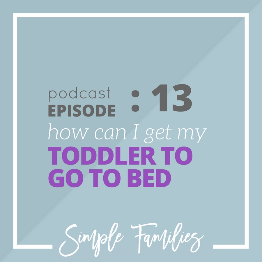 How can I get my toddler to go to bed