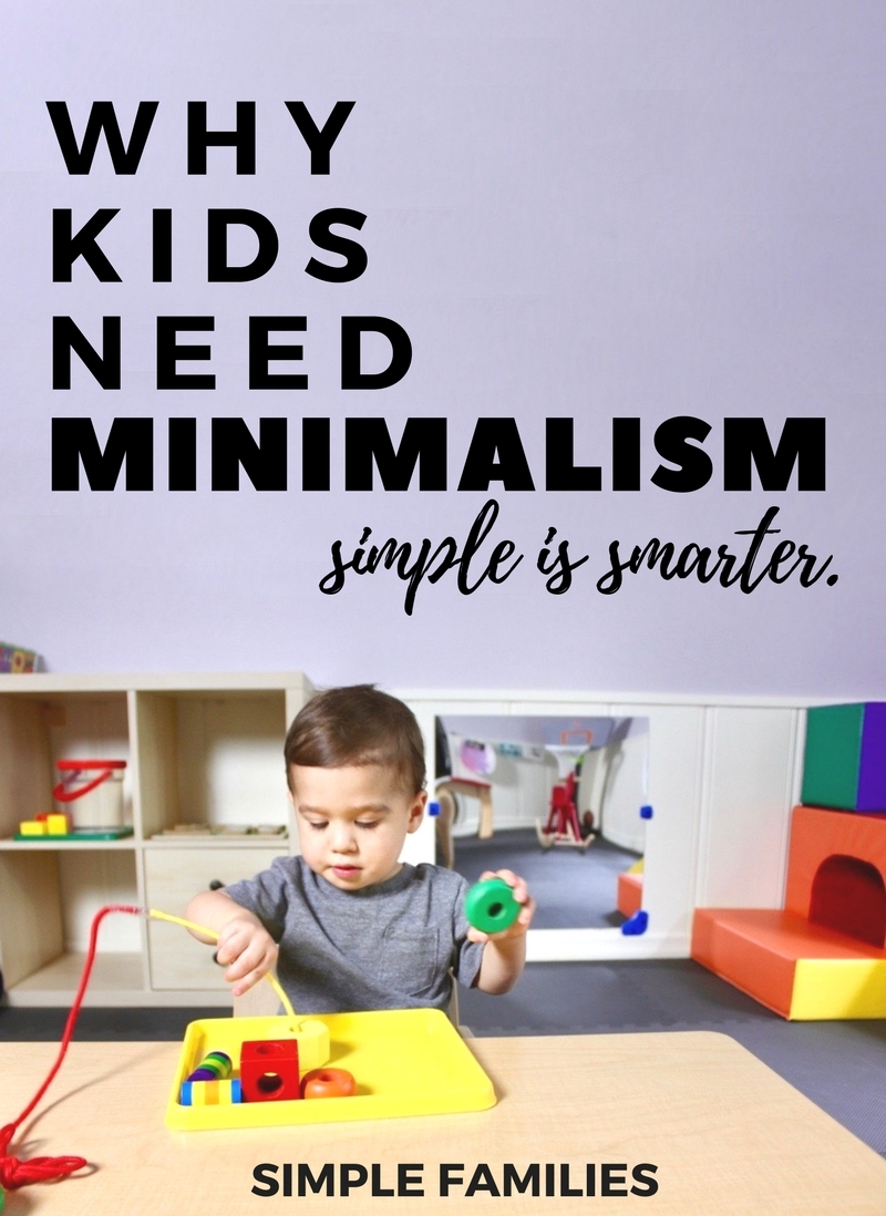 WHY KIDS NEED MINIMALISM
