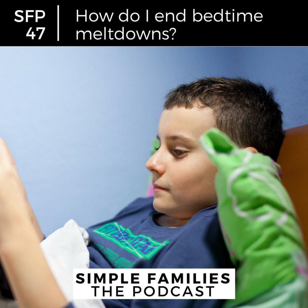 How Do I End Bedtime Meltdowns? 2